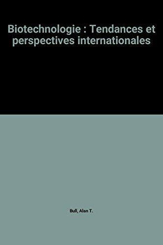 9789264223622: Biotechnologie : Tendances et perspectives internationales