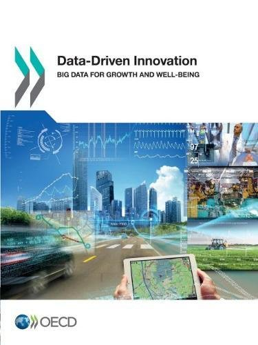 9789264229341: Data-Driven Innovation: Big Data for Growth and Well-Being