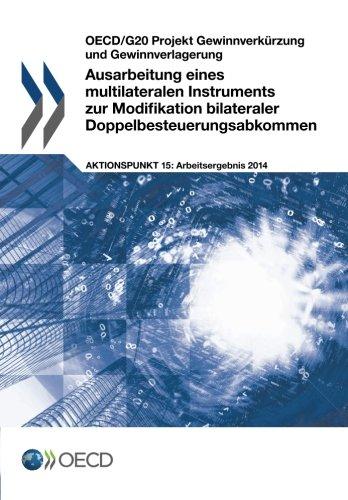 9789264235106: Ausarbeitung eines multilateralen Instruments zur Modifikation bilateraler Doppelbesteuerungsabkommen