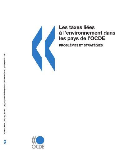 9789264287310: Les taxes liées à l'environnement dans les pays de l'OCDE : Problèmes et stratégies