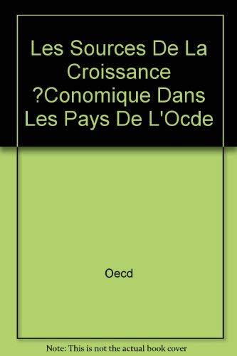 Les Sources De La Croissance ?Conomique Dans Les Pays De L Ocde (Paperback): Oecd