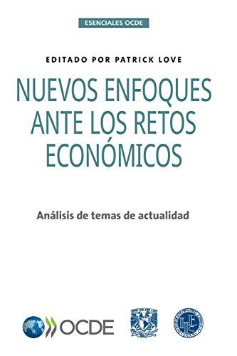 9789264469075: Nuevos enfoques ante los retos económicos