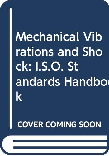9789267101620: Mechanical Vibrations and Shock: ISO Standards Handbook