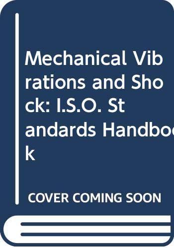 9789267101620: Mechanical Vibrations and Shock: I.S.O. Standards Handbook