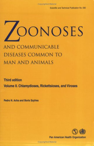 9789275119921: Zoonoses and Communicable Diseases Common to Man and Animals, Vol. II: Chlamydioses, Rickettsioses, and Viroses, Third Edition (PAHO Scientific Publications)
