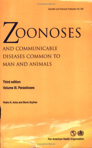 9789275119938: Zoonoses and Communicable Diseases Common to Man and Animals, Vol. III: Parasitoses, Third Edition (Scientific and Technical Publication)