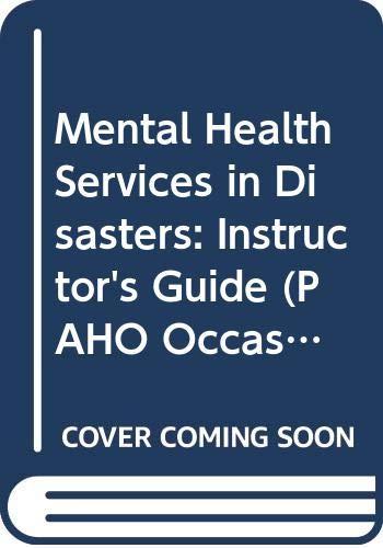 Mental Health Services: Instructor's Guide (PAHO Occasional: Cohen, Raquel E.