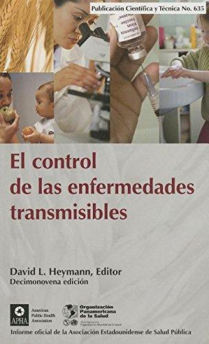 9789275316351: El control de las enfermedades transmisibles (Publicación Científica y Técnica) (Spanish Edition)