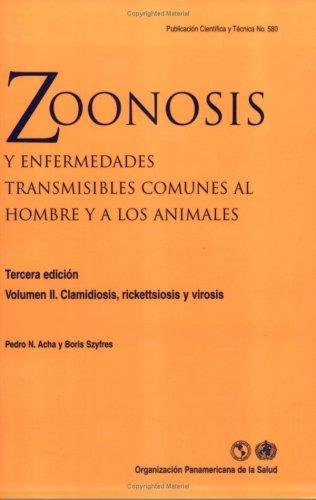 9789275319925: Zoonosis y enfermedades transmisibles comunes al hombre y a los animales, 3a edición. Vol. II Clamidiosis, rickettsiosis y virosis (Spanish Edition)