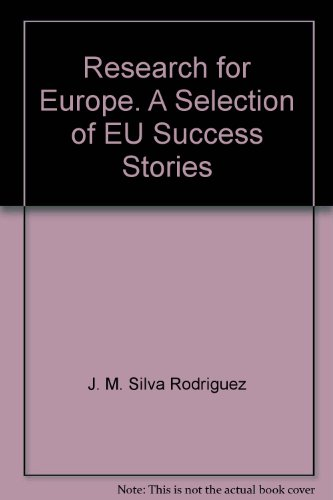 9789279069802: Research for Europe. A Selection of EU Success Stories