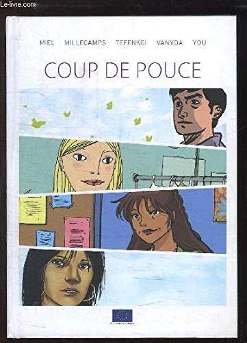 Coup De Pouce: Miel, Rudi
