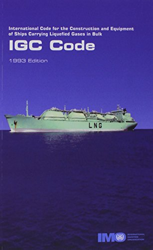 International code for the construction and equipment of ships carrying liquefied gases in bulk: ...