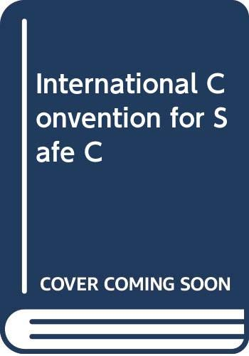 9789280114119: International Convention for Safe C