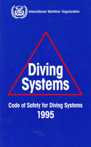 9789280114324: Imo Code Safety Diving Systems