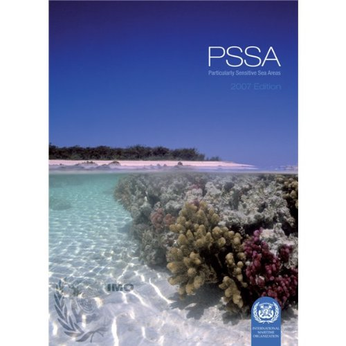 9789280114805: Pssa: Particularly Sensitive Sea Areas: Compilation of Official Guidance Documents and Pssas Adopted Since 1990