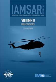 IAMSAR Manual 2010: v.III: International Maritime Organization