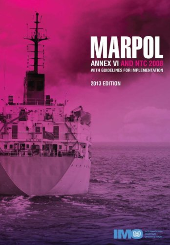 9789280115604: Marpol Annex VI and NTC 2008 with Guidelines for Implementation