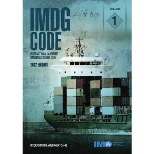 9789280115611: IMDG Code: Incorporating Amendment 36-12 (2 Volume Set) (Imdg Code International Maritime Dangerous Goods Code)