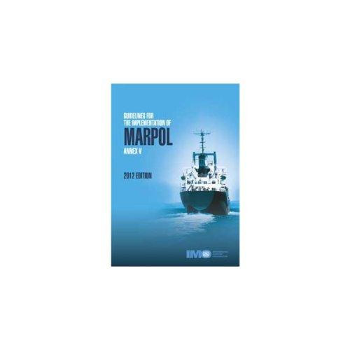 9789280115642: Guidelines for the Implementation of Marpol Annex V, 2012