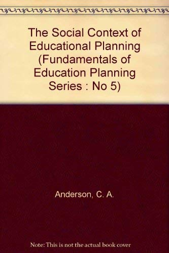 9789280310108: The Social Context of Educational Planning (Fundamentals of Education Planning Series : No 5)