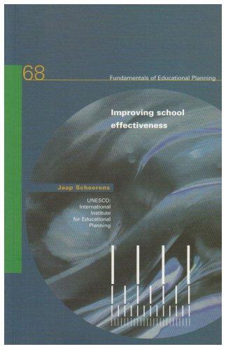 9789280312041: Improving School Effectiveness (Fundamentals of Educational Planning)