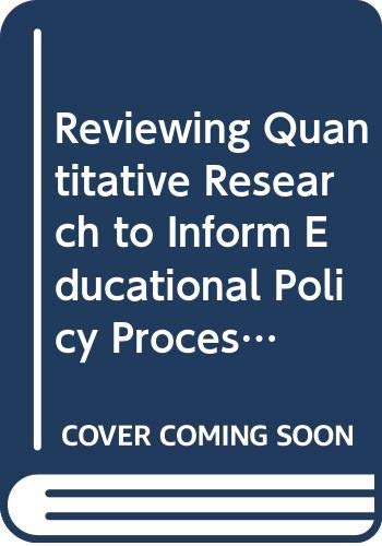 Reviewing Quantitative Research to Inform Educational Policy Processes: Hite, Steven J.