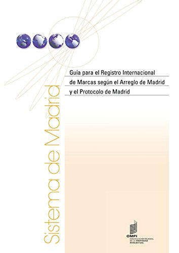 9789280524628: Guía para el Registro Internacional de Marcas según el Arreglo de Madrid y el Protocolo de Madrid (Spanish Edition)
