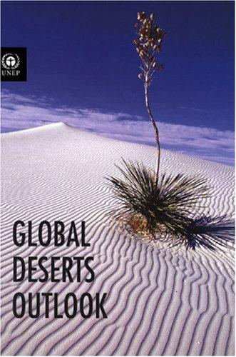 9789280727227: Global deserts outlook: Global Environment Outlook Series