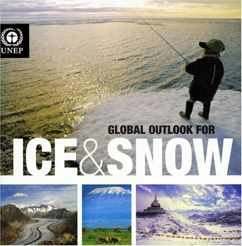 9789280727999: Global Outlook for Ice & Snow