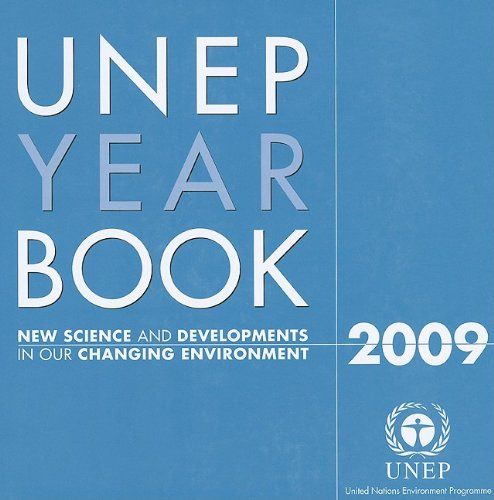 9789280729870: Unep Year Book 2009: New Science and Developments in Our Changing Environment