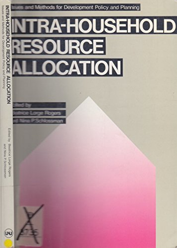 Intra-Household Resource Allocation: Issues and Methods for Development Policy and Planning: Other ...