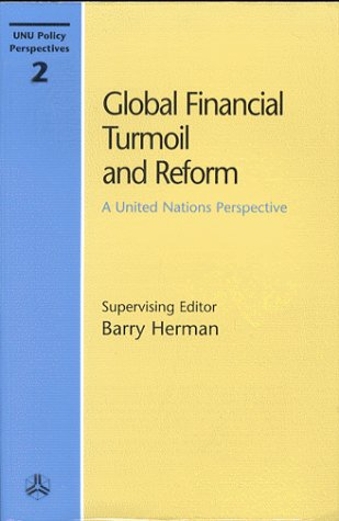 9789280810325: Global Financial Turmoil and Reform: A United Nations Perspective