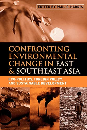 Confronting Environmental Change in East and Southeast: Paul G. Harris