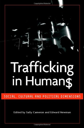 9789280811469: Trafficking in Humans: Social, Cultural and Political Dimensions