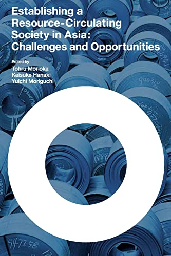9789280811827: Establishing a Resource-circulating Society in Asia: Challenges and Opportunities (Sustainabilty Science)
