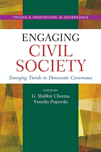 9789280811889: Engaging Civil Society: Emerging Trends in Democratic Governance (Trends & Innovations in Governance Series)