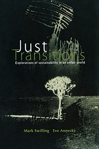9789280812039: Just Transitions: Explorations of Sustainability in an Unfair World