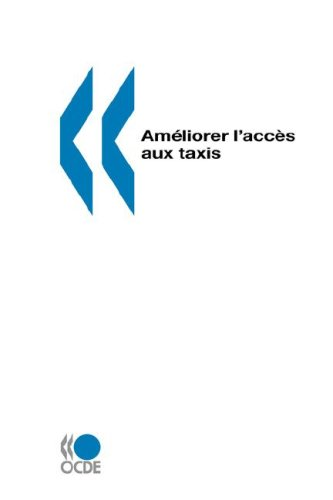 Ameliorer LAcces Aux Taxis: editions OCDE