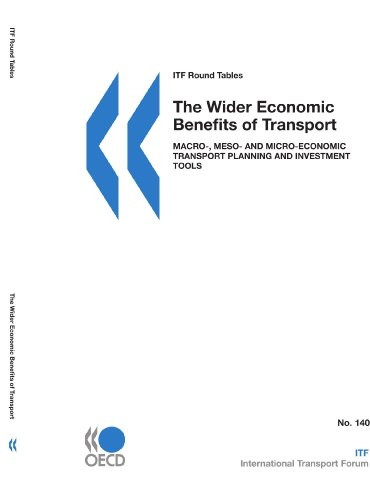 ITF Round Tables The Wider Economic Benefits: Organisation for Economic