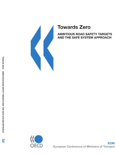 Towards Zero: Ambitious Road Safety Targets and: OECD Organisation for