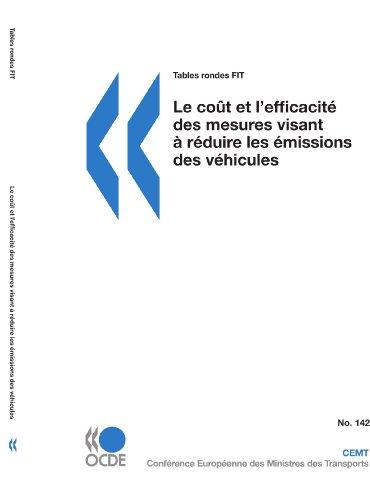 Tables Rondes Fit Le Cot Et LEfficacit Des Mesures Visant Rduire Les Missions Des Vhicules: OECD ...
