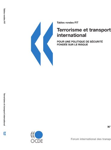 9789282102336: Tables rondes FIT Terrorisme et transport international : Pour une politique de sécurité fondée sur le risque (International Transport Forum - Tables Rondes Fit) (French Edition)