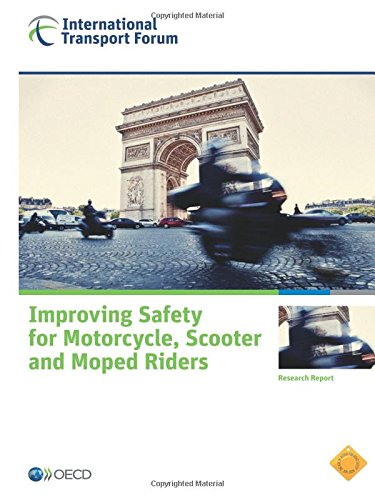 9789282107935: Improving Safety for Motorcycle, Scooter and Moped Riders: Edition 2015 (Research Report)