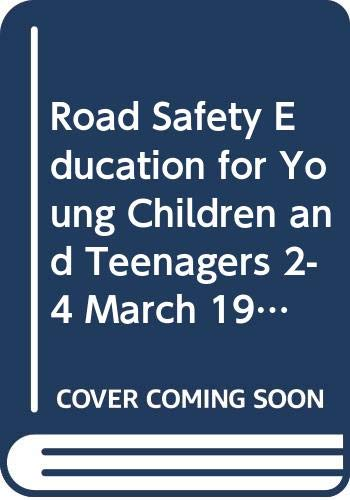 Road Safety Education for Young Children and: European Conference of