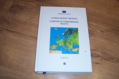 9789282425770: Consolidated Versions of the Treaty on European Union and the Treaty on the Functioning of the European Union