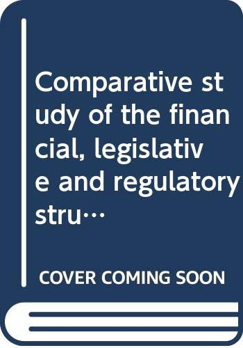 Comparative study of the financial, legislative, and