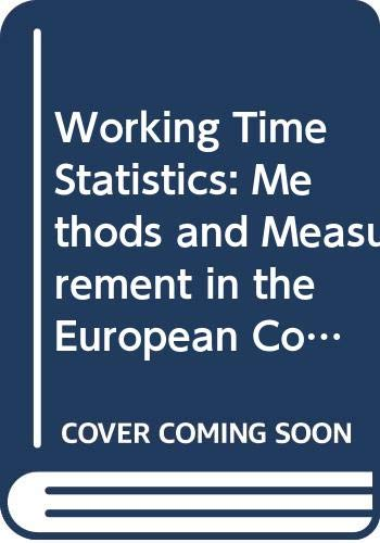 Working Time Statistics: Methods and Measurement in: n/a