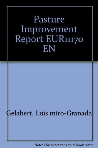 Pasture Improvement Report EUR11170 EN: Gelabert, Luis miro-Granada