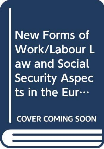 9789282579145: New Forms of Work/Labour Law and Social Security Aspects in the European Community