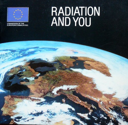 Radiation and You.: Saunders, Peter
